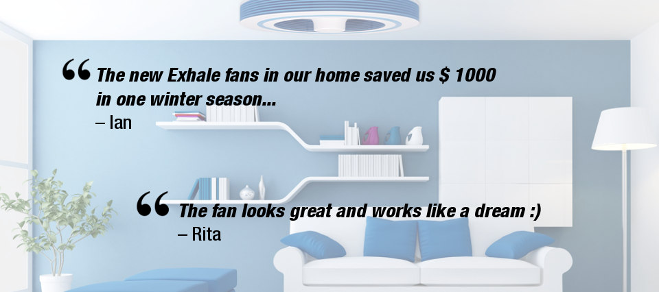 customers review exhale fans